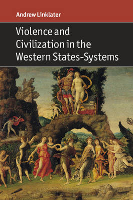 Violence and Civilization in the Western States-Systems (Paperback)