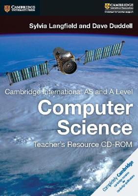 Cambridge International AS and A Level Computer Science Teacher's Resource CD-ROM (CD-ROM)