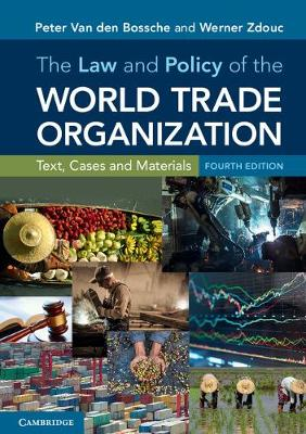 The Law and Policy of the World Trade Organization: Text, Cases and Materials (Paperback)
