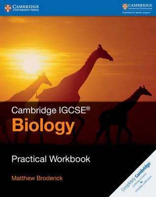 Cambridge International IGCSE: Cambridge IGCSE (R) Biology Practical Workbook (Paperback)