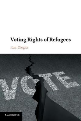 Voting Rights of Refugees (Paperback)