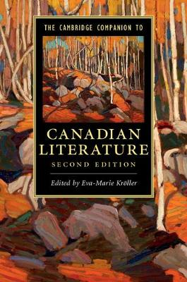 The Cambridge Companion to Canadian Literature - Cambridge Companions to Literature (Paperback)
