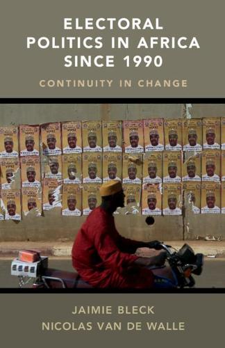 Electoral Politics in Africa since 1990: Continuity in Change (Paperback)