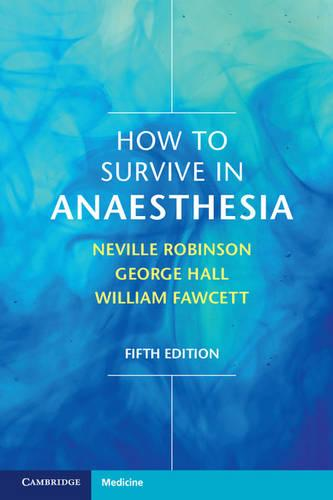 How to Survive in Anaesthesia (Paperback)