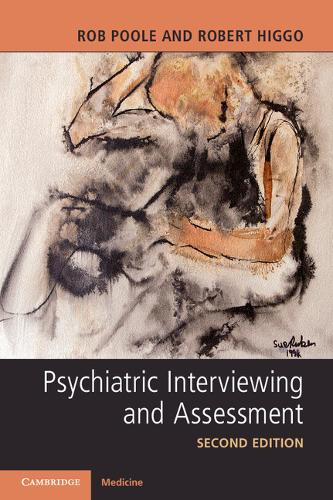 Psychiatric Interviewing and Assessment (Paperback)