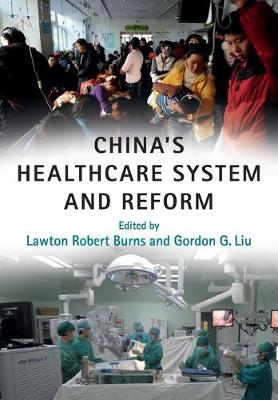 China's Healthcare System and Reform (Paperback)