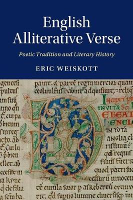English Alliterative Verse: Poetic Tradition and Literary History - Cambridge Studies in Medieval Literature (Paperback)