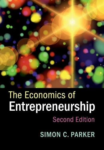 The Economics of Entrepreneurship (Paperback)