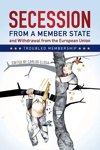 Secession from a Member State and Withdrawal from the European Union: Troubled Membership (Paperback)