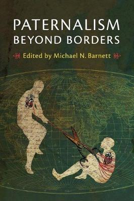Paternalism beyond Borders (Paperback)