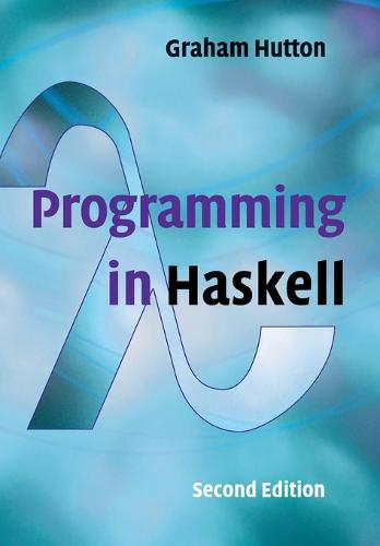 Programming in Haskell (Paperback)