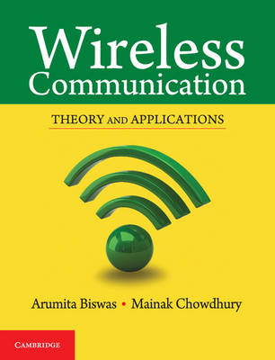 Wireless Communication: Theory and Applications (Paperback)