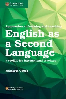 Approaches to Learning and Teaching English as a Second Language: A Toolkit for International Teachers (Paperback)