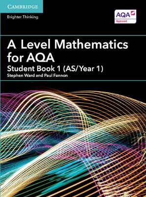 AS/A Level Mathematics for AQA: A Level Mathematics for AQA Student Book 1 (AS/Year 1) (Paperback)