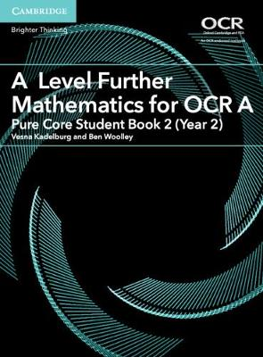 AS/A Level Further Mathematics OCR: A Level Further Mathematics for OCR A Pure Core Student Book 2 (Year 2) (Paperback)