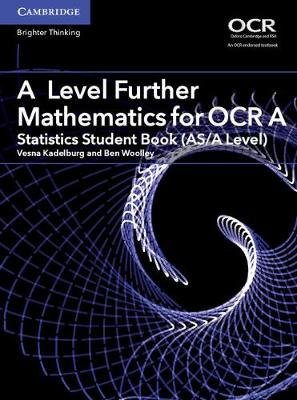 AS/A Level Further Mathematics OCR: A Level Further Mathematics for OCR A Statistics Student Book (AS/A Level) (Paperback)