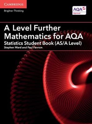 AS/A Level Further Mathematics AQA: A Level Further Mathematics for AQA Statistics Student Book (AS/A Level) (Paperback)