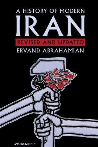A History of Modern Iran (Paperback)