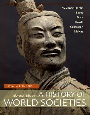 A History of World Societies, Volume 1: To 1600 (Paperback)
