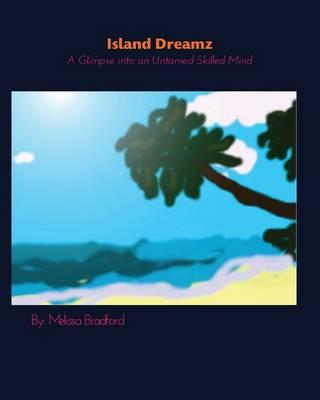Island Dreamz (Paperback)