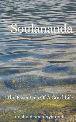 The Essentials of a Good Life. (Paperback)