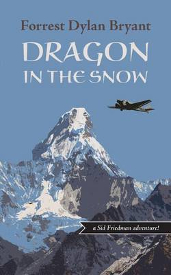 Dragon in the Snow (Paperback)