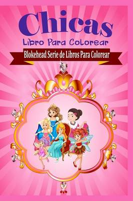 Chicas Libro Para Colorear (Paperback)