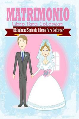 Matrimonio Libro Para Colorear (Paperback)
