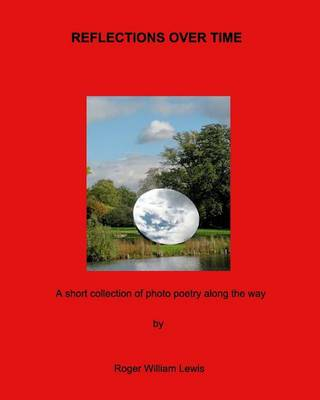 Reflections Over Time (Paperback)