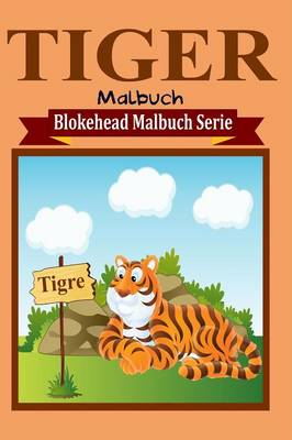 Tiger Malbuch (Paperback)