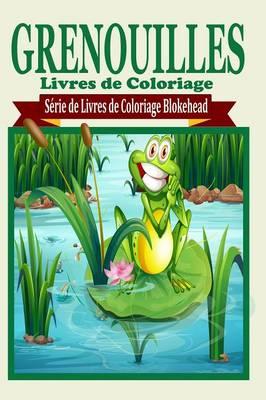 Grenouilles Livres de Coloriage (Paperback)