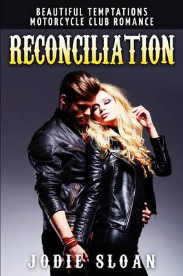 Reconciliation: Motorcycle Club Romance Book 3 (Paperback)