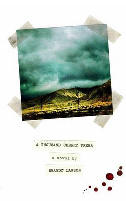 A Thousand Cherry Trees (Paperback)