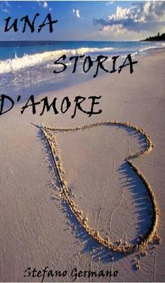 Una Storia d'Amore (Hardback)