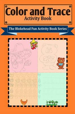 Color and Trace Activity Book (Paperback)