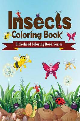 Insects Coloring Book (Paperback)