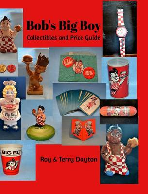 Bob's Big Boy Collectibles and Price Guide (Hardback)