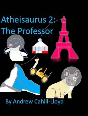 Atheisaurus 2 (Hardback)