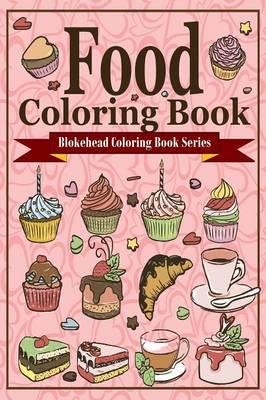 Food Coloring Book (Paperback)