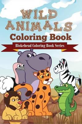Wild Animals Coloring Book (Paperback)