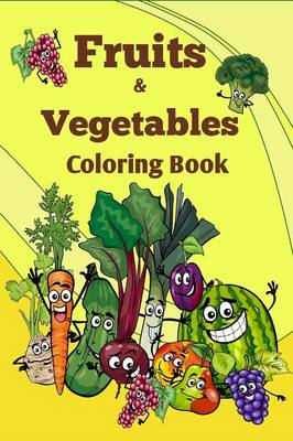 Fruits and Vegetables Coloring Book (Paperback)