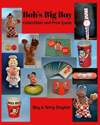 Bob's Big Boy Collectibles and Price Guide (Paperback)