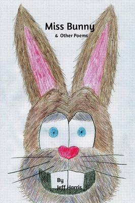 Miss Bunny & Other Poems (Paperback)
