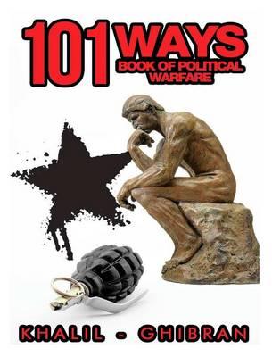 101 Ways: Book of Political Warfare (Hardback)
