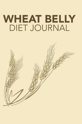 Wheat Belly Diet Journal (Paperback)