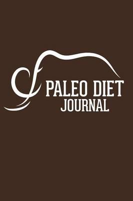 Paleo Diet Journal (Paperback)