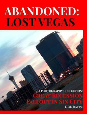 Abandoned: Lost Vegas (Hardback)