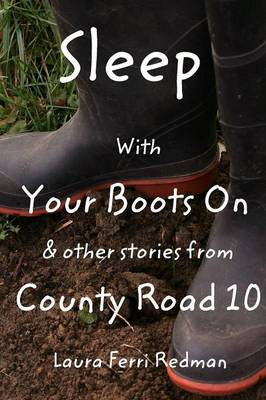 Sleep with Your Boots on (Paperback)