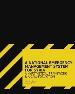 A National Emergency Management System for Syria (Paperback)