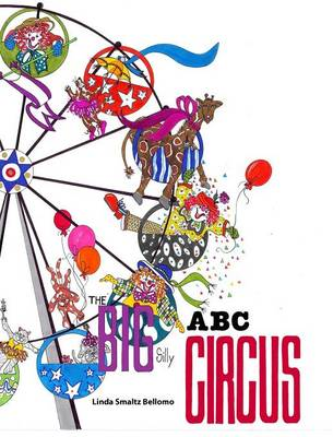 The Big Silly ABC Circus (Hardback)